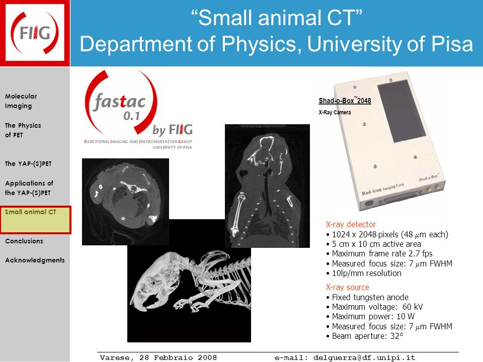 Small animal CT Department of Physics, University of Pisa
