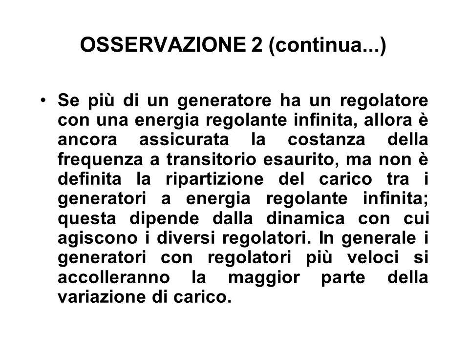 OSSERVAZIONE 2 (continua...)