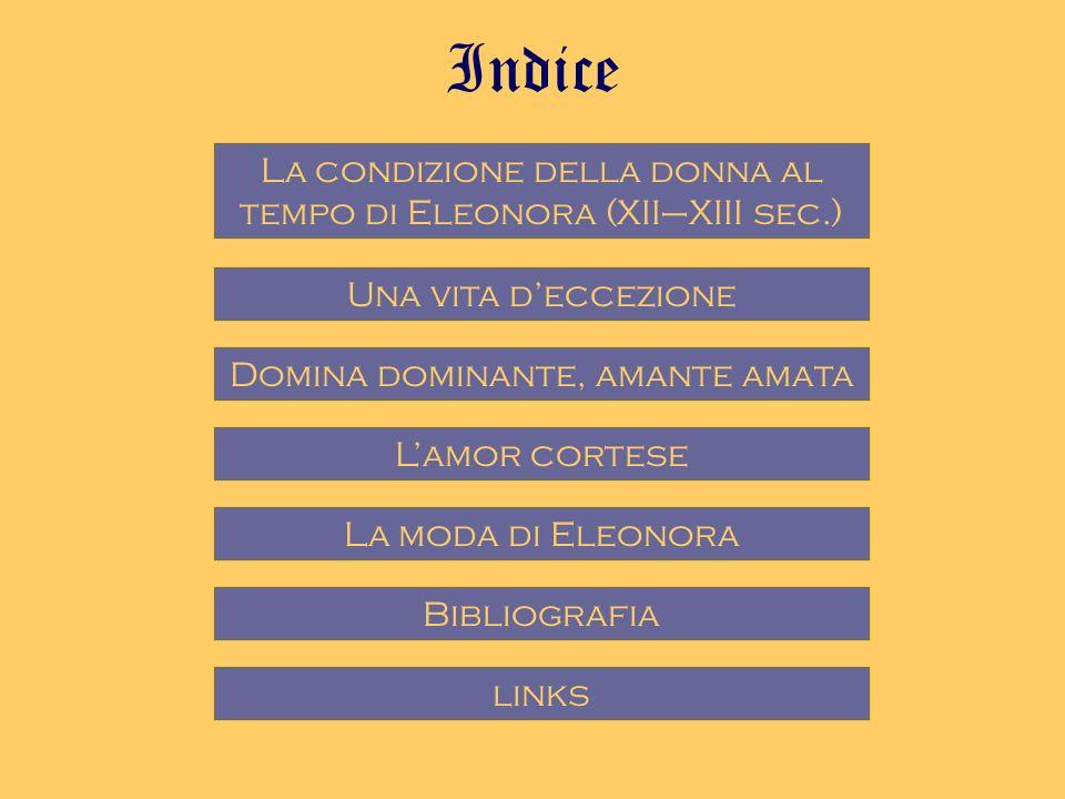 Indice La condizione della donna al tempo di Eleonora (XII–XIII sec.)