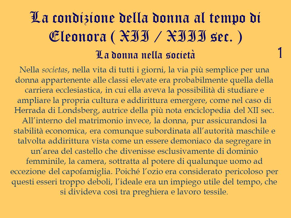 La condizione della donna al tempo di Eleonora ( XII / XIII sec. )