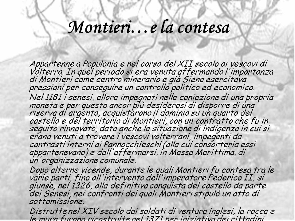 Montieri…e la contesa