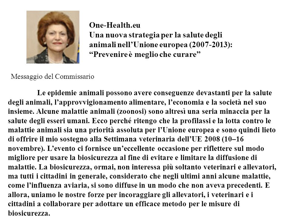 One-Health.eu Una nuova strategia per la salute degli animali nell'Unione europea (2007-2013): Prevenire è meglio che curare