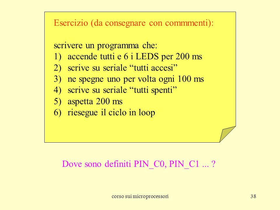 Esercizio (da consegnare con commmenti): scrivere un programma che: