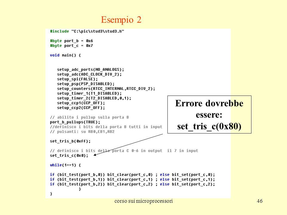 Errore dovrebbe essere: set_tris_c(0x80)