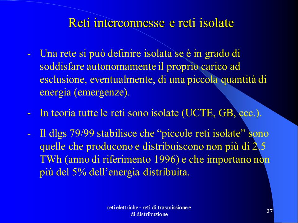 Reti interconnesse e reti isolate