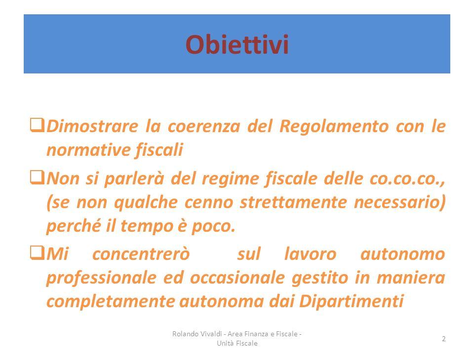 Rolando Vivaldi - Area Finanza e Fiscale - Unità Fiscale