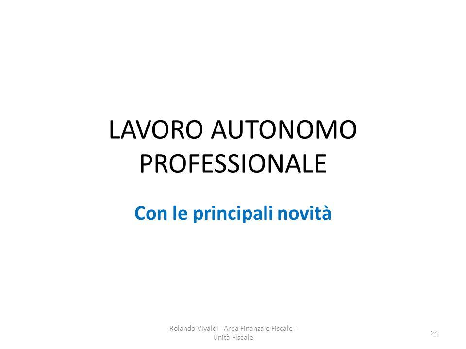 LAVORO AUTONOMO PROFESSIONALE