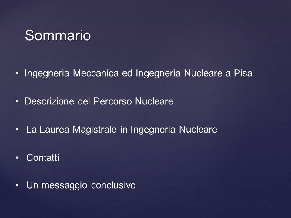 Sommario Ingegneria Meccanica ed Ingegneria Nucleare a Pisa
