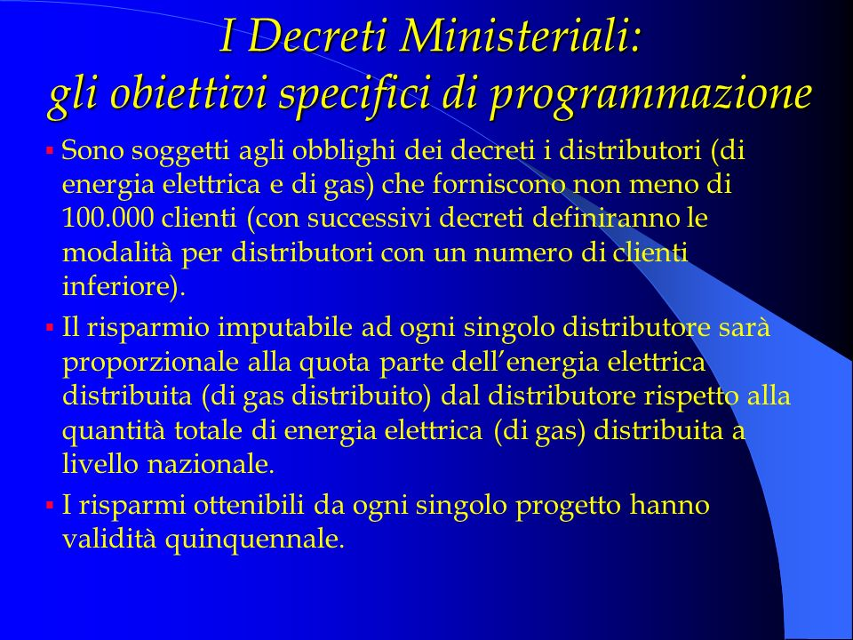 I Decreti Ministeriali: gli obiettivi specifici di programmazione