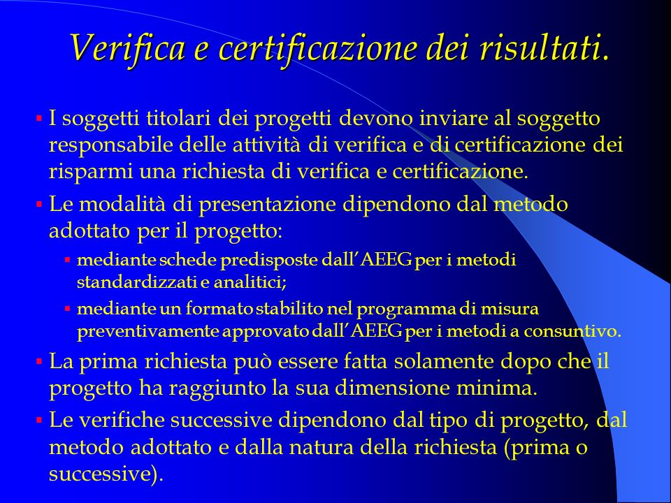 Verifica e certificazione dei risultati.