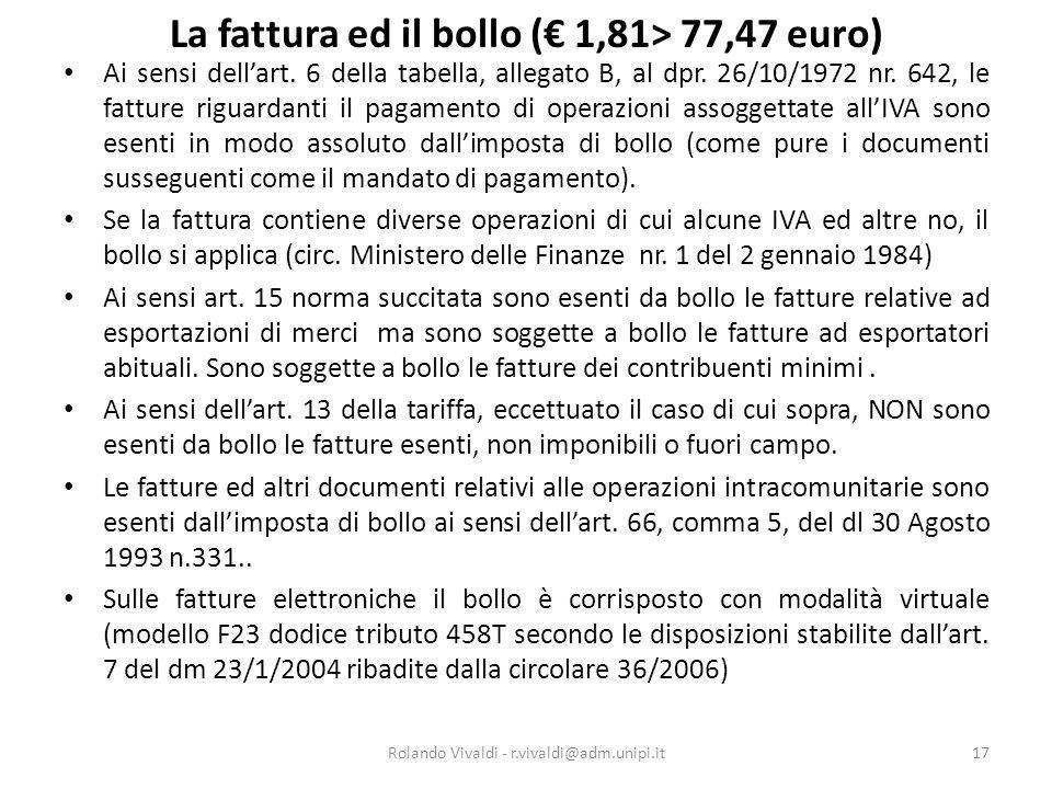 La fattura ed il bollo (€ 1,81> 77,47 euro)