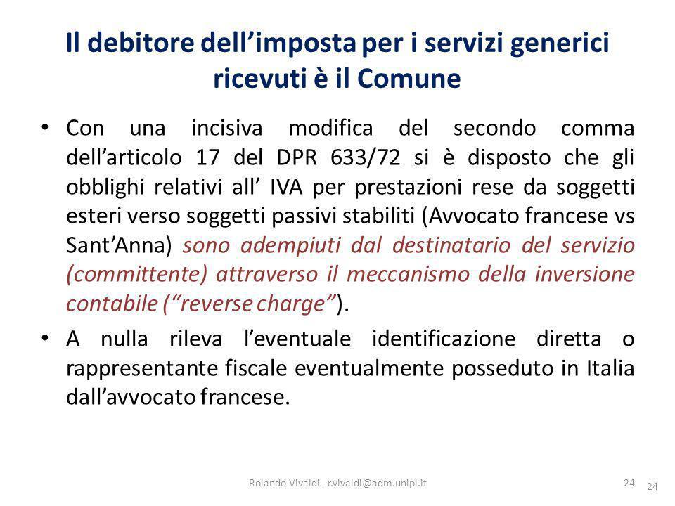 Il debitore dell'imposta per i servizi generici ricevuti è il Comune