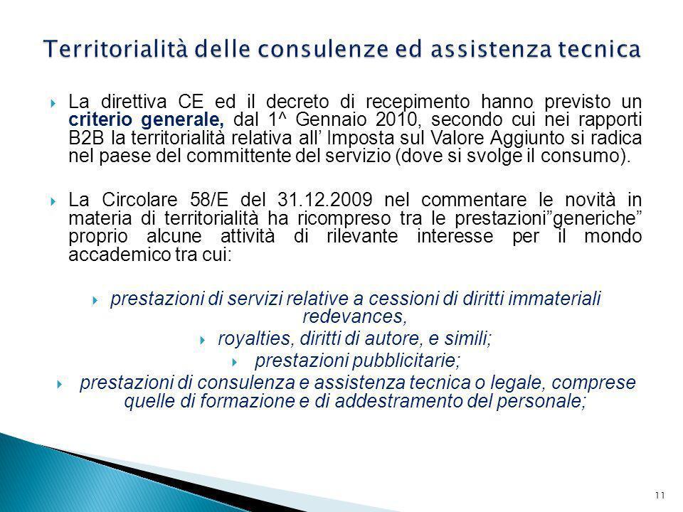 Territorialità delle consulenze ed assistenza tecnica