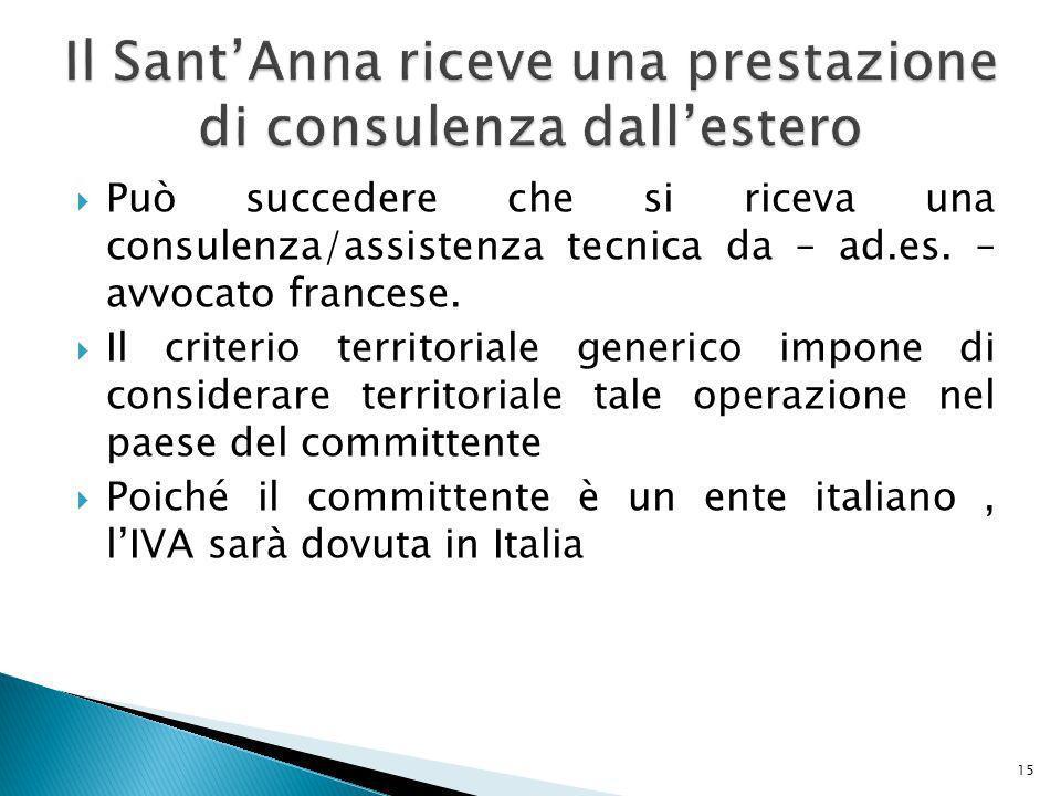 Il Sant'Anna riceve una prestazione di consulenza dall'estero