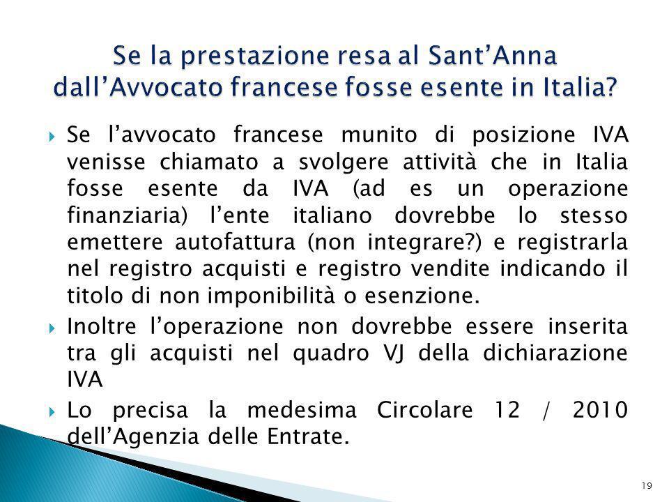 Se la prestazione resa al Sant'Anna dall'Avvocato francese fosse esente in Italia