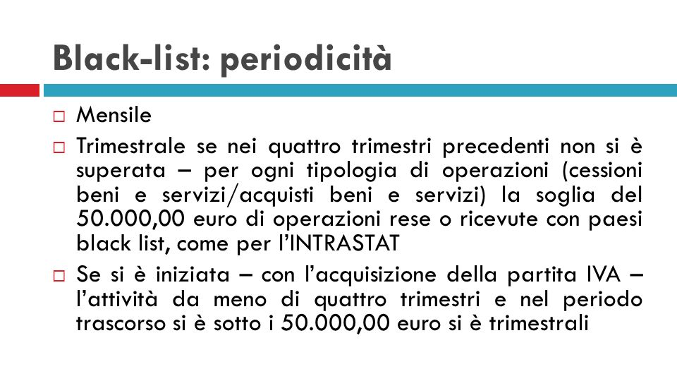 Black-list: periodicità