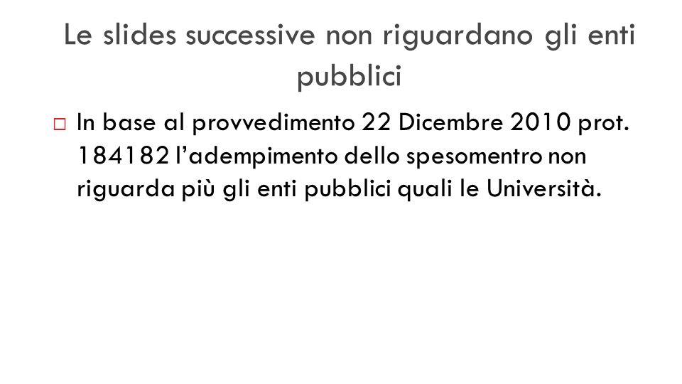Le slides successive non riguardano gli enti pubblici