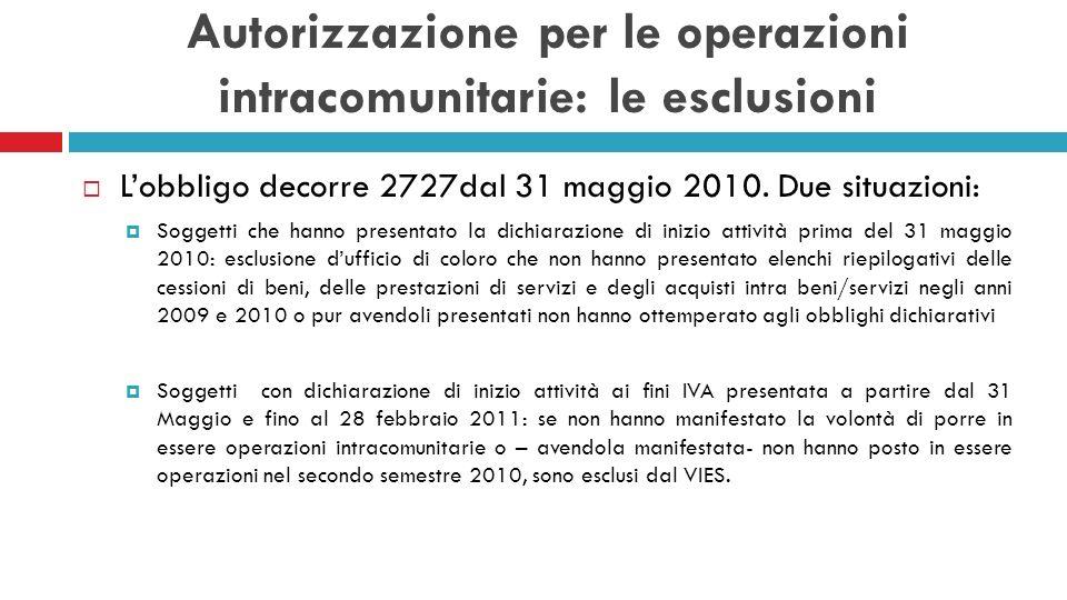 Autorizzazione per le operazioni intracomunitarie: le esclusioni
