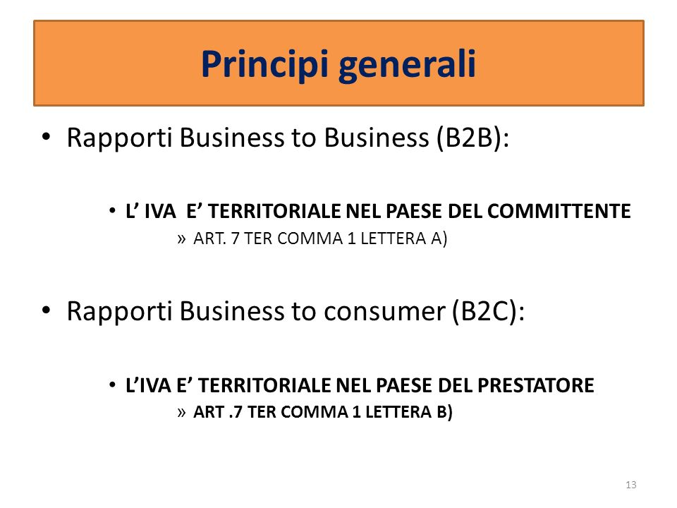 Principi generali Rapporti Business to Business (B2B):