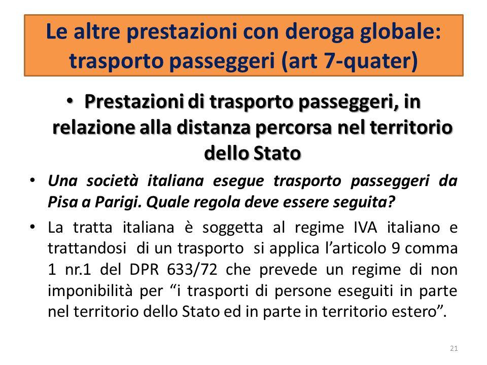 Le altre prestazioni con deroga globale: trasporto passeggeri (art 7-quater)