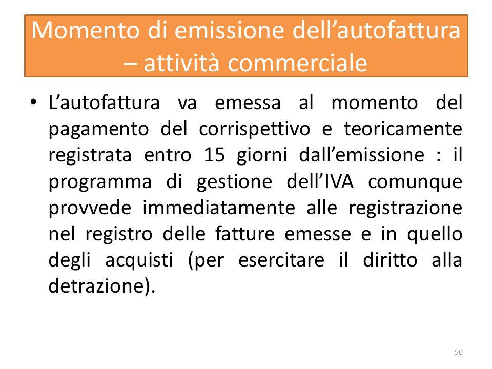 Momento di emissione dell'autofattura – attività commerciale