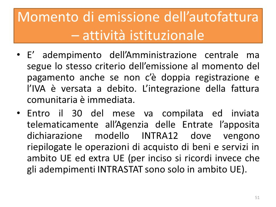 Momento di emissione dell'autofattura – attività istituzionale
