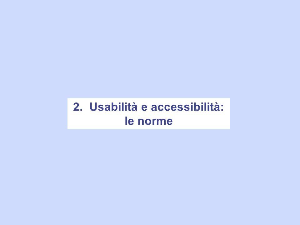 2. Usabilità e accessibilità: le norme