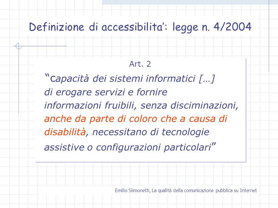 Definizione di accessibilita': legge n. 4/2004