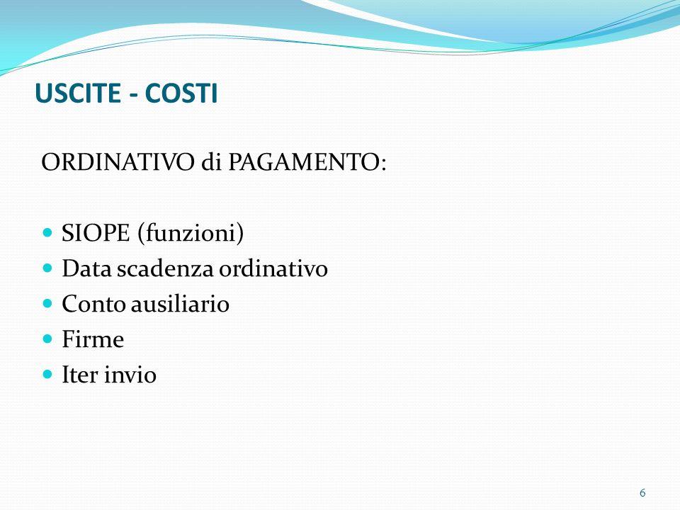 USCITE - COSTI ORDINATIVO di PAGAMENTO: SIOPE (funzioni)