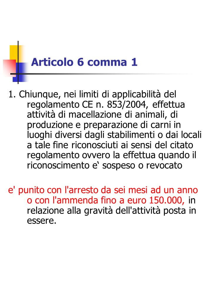 Articolo 6 comma 1