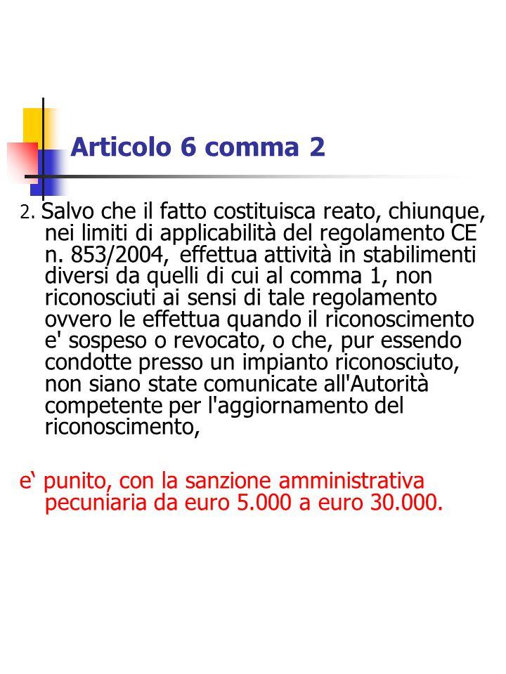 Articolo 6 comma 2