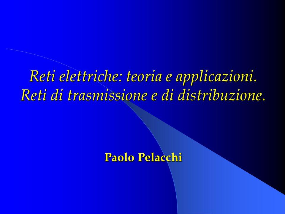 Reti elettriche: teoria e applicazioni.