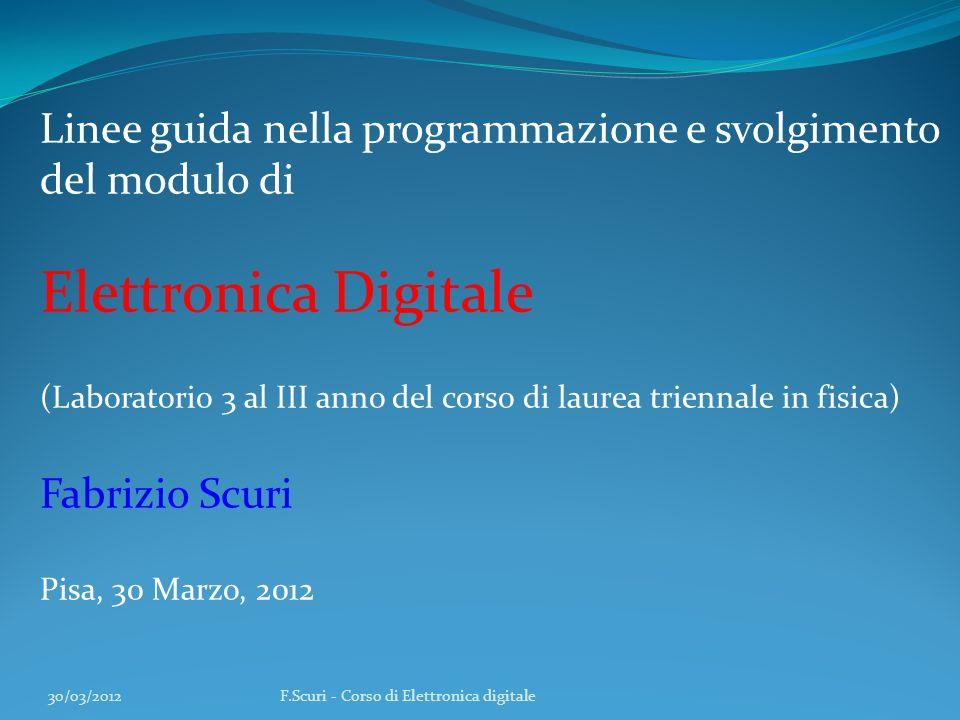 Elettronica Digitale Linee guida nella programmazione e svolgimento