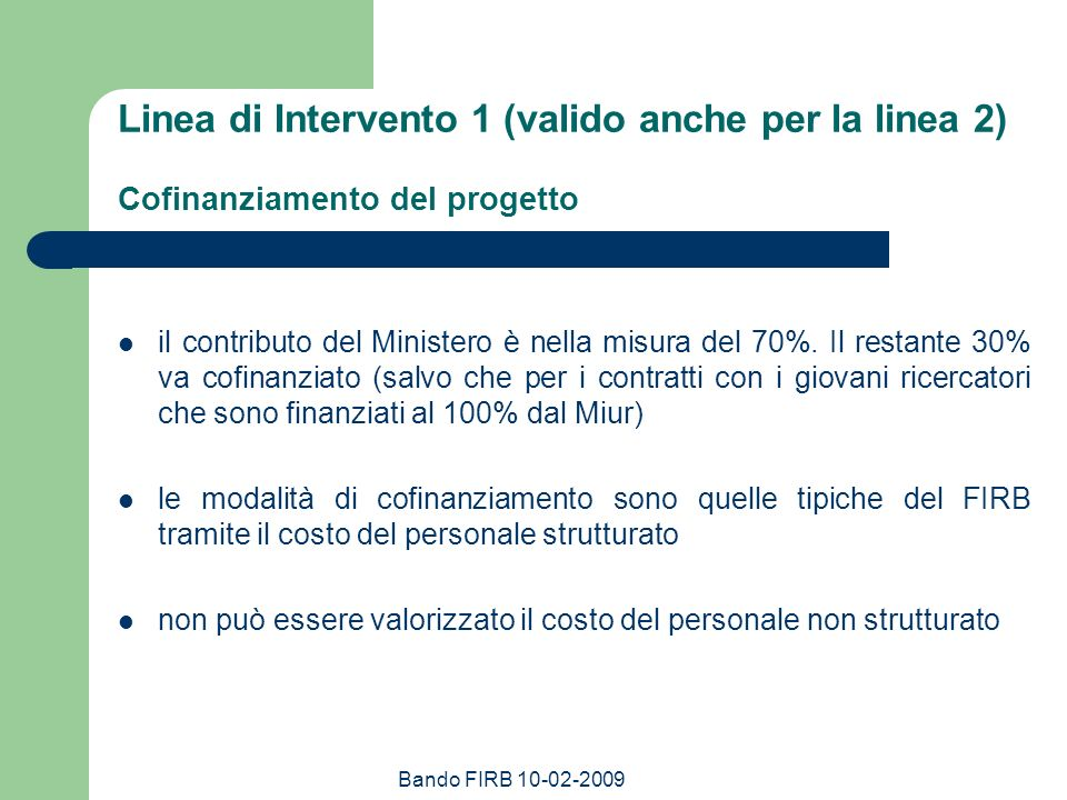 Linea di Intervento 1 (valido anche per la linea 2) Cofinanziamento del progetto
