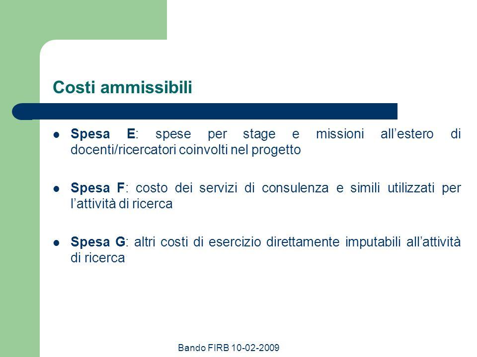 Costi ammissibili Spesa E: spese per stage e missioni all'estero di docenti/ricercatori coinvolti nel progetto.