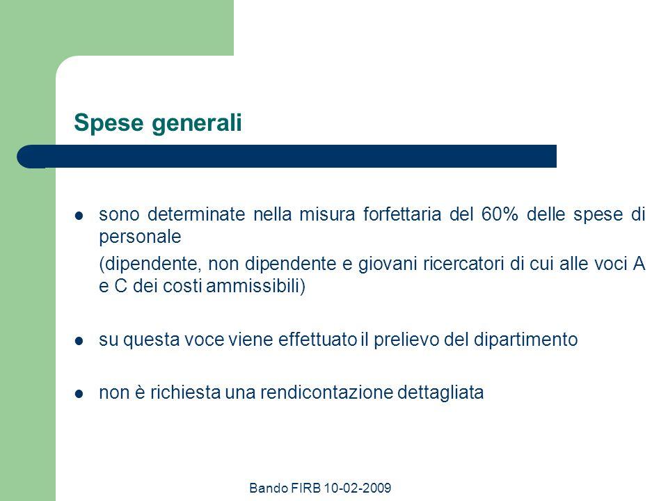 Spese generali sono determinate nella misura forfettaria del 60% delle spese di personale.