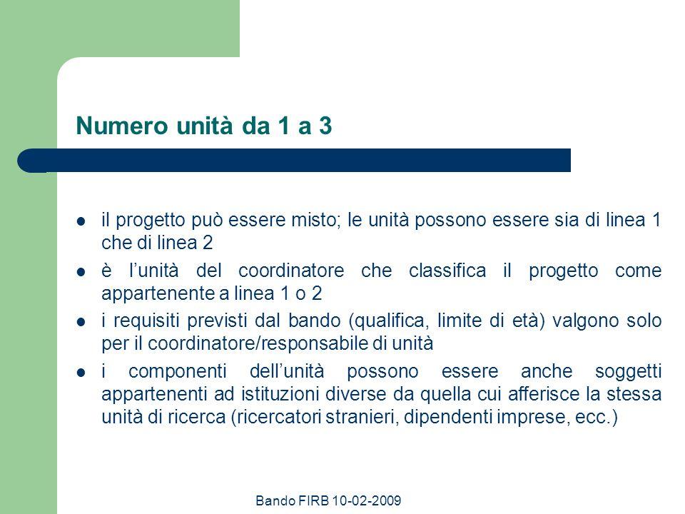 Numero unità da 1 a 3 il progetto può essere misto; le unità possono essere sia di linea 1 che di linea 2.