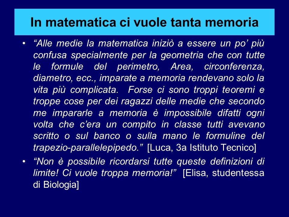 In matematica ci vuole tanta memoria
