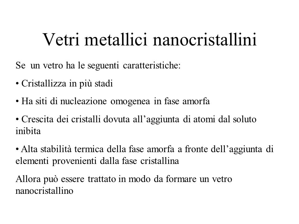 Vetri metallici nanocristallini