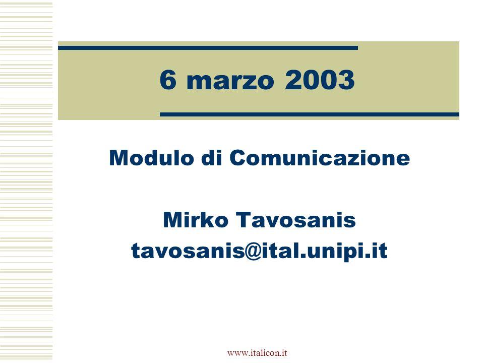 Modulo di Comunicazione Mirko Tavosanis tavosanis@ital.unipi.it