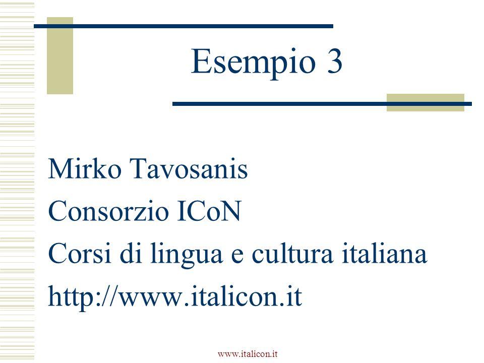 Esempio 3 Mirko Tavosanis Consorzio ICoN