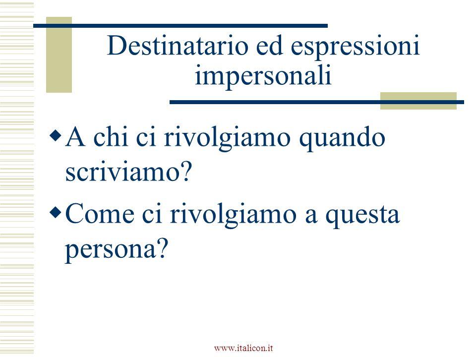 Destinatario ed espressioni impersonali