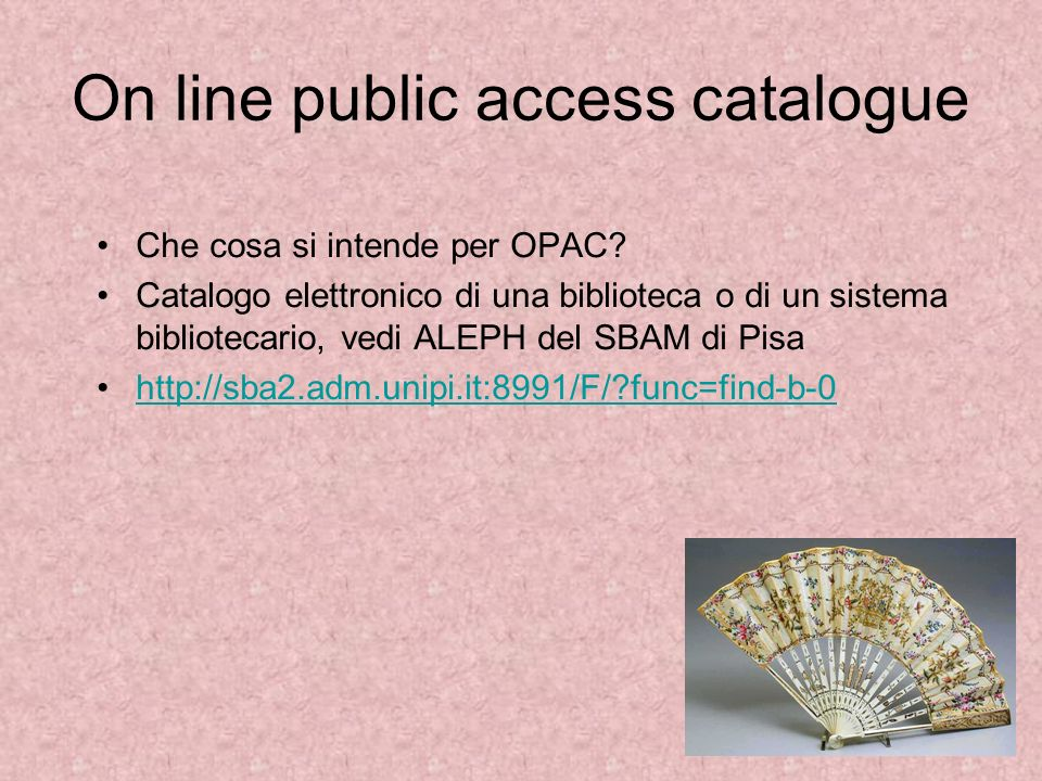 On line public access catalogue