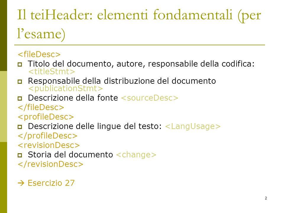 Il teiHeader: elementi fondamentali (per l'esame)
