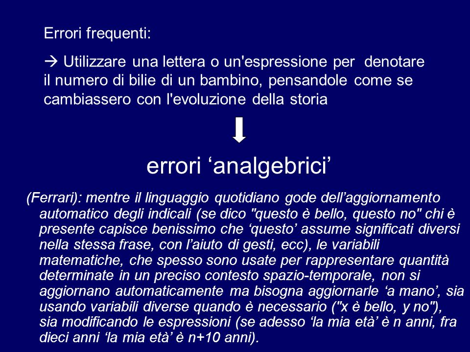 errori 'analgebrici' Errori frequenti: