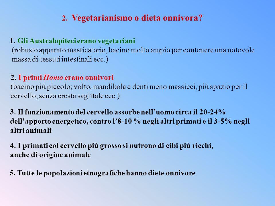 2. Vegetarianismo o dieta onnivora