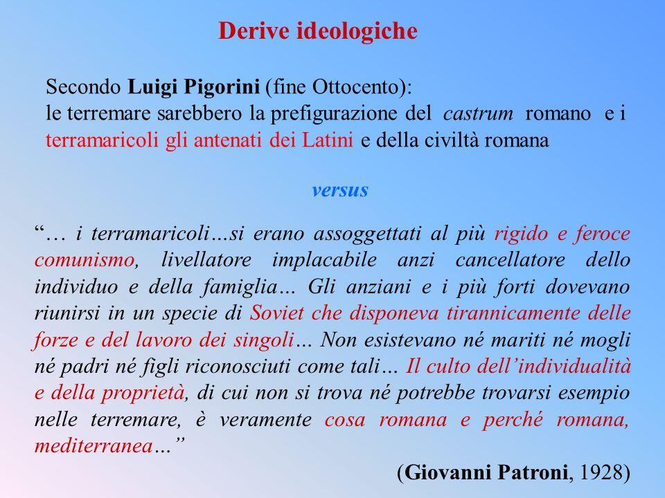 Derive ideologiche Secondo Luigi Pigorini (fine Ottocento):