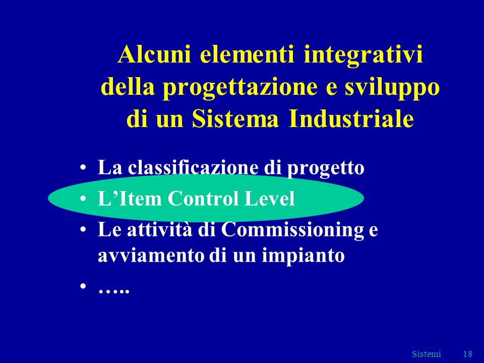 Alcuni elementi integrativi della progettazione e sviluppo di un Sistema Industriale