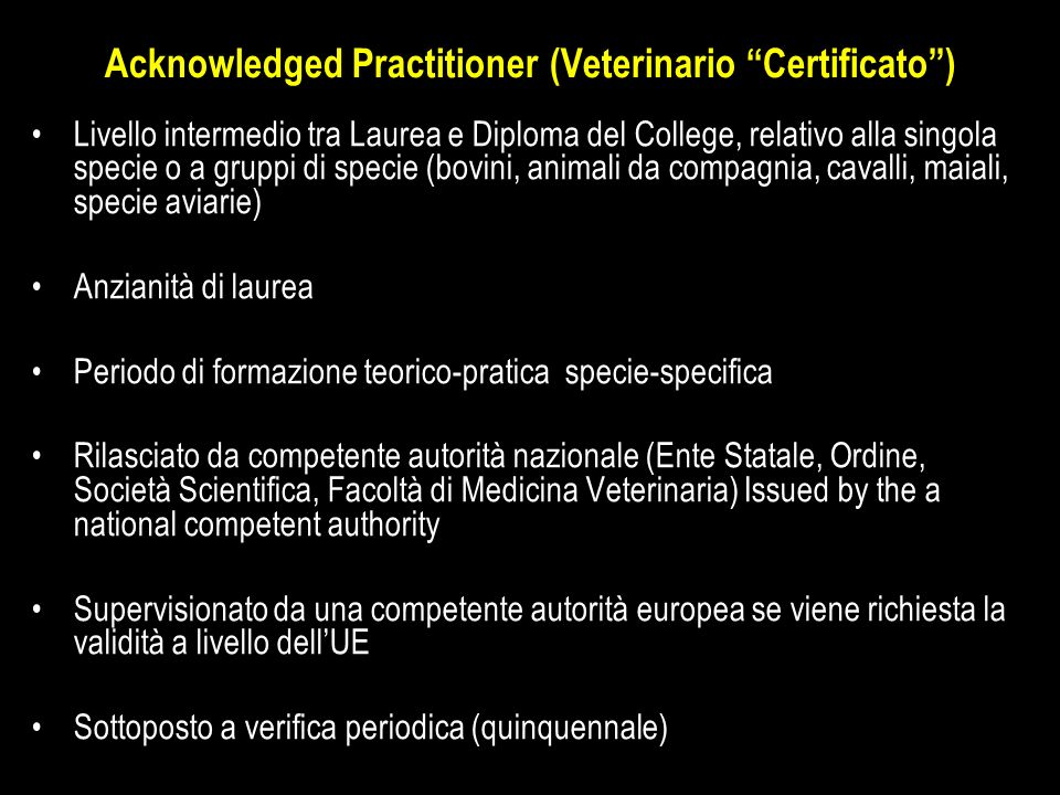 Acknowledged Practitioner (Veterinario Certificato )