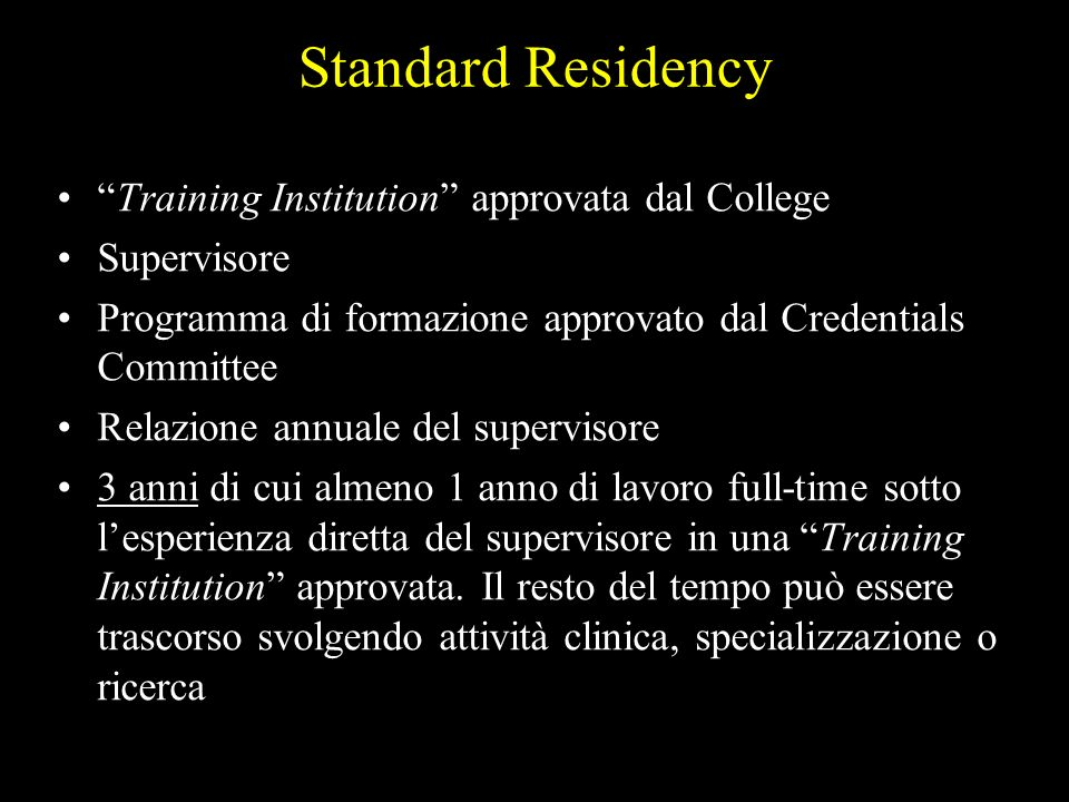 Standard Residency Training Institution approvata dal College